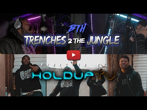 BTH - Trenches to the Jungle (Official Music Video) Shot By @HoldUpTV