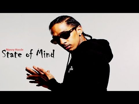Nipsey Hussle - State of Mind [AUDIO]