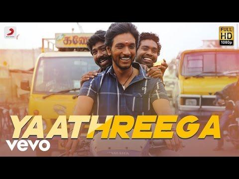 Rangoon - Yaathreega Lyric | Gautham Karthik | AR Murugadoss