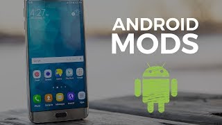 5 Android Mods That Improve Your Device!