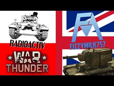 War Thunder International Collaboration #1 - Radioactiv and FizzyMilk757 (English)