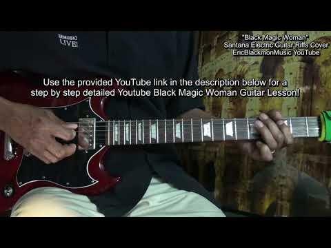 How To Play BLACK MAGIC WOMAN Like Carlos Santana On Guitar EEMusicLIVE
