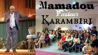 Pasteur Mamadou Karambiri à Rouen!