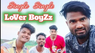 LoVeR BoyZz || Coming Soon Video 2020 || Nagpuri Rahenge Single