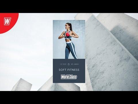 SOFT FITNESS с Олесей Горковенко | 24 апреля 2020 | Онлайн-тренировки World Class