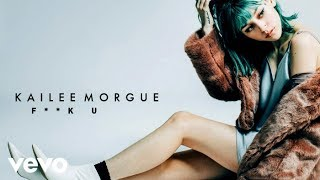 Kailee Morgue - F**K U (Audio) thumbnail