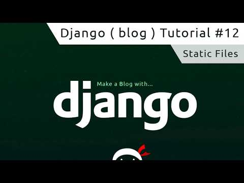 Django Tutorial #12 - Static Files & Images - YouTube