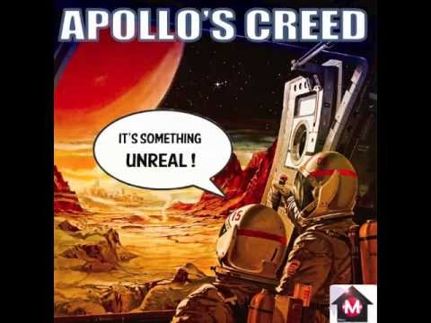 Apollo's Creed - Its Something Unreal ! - Maison records
