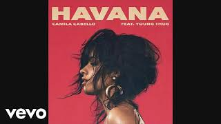 Camila Cabello Havana ft Young Thug MP3
