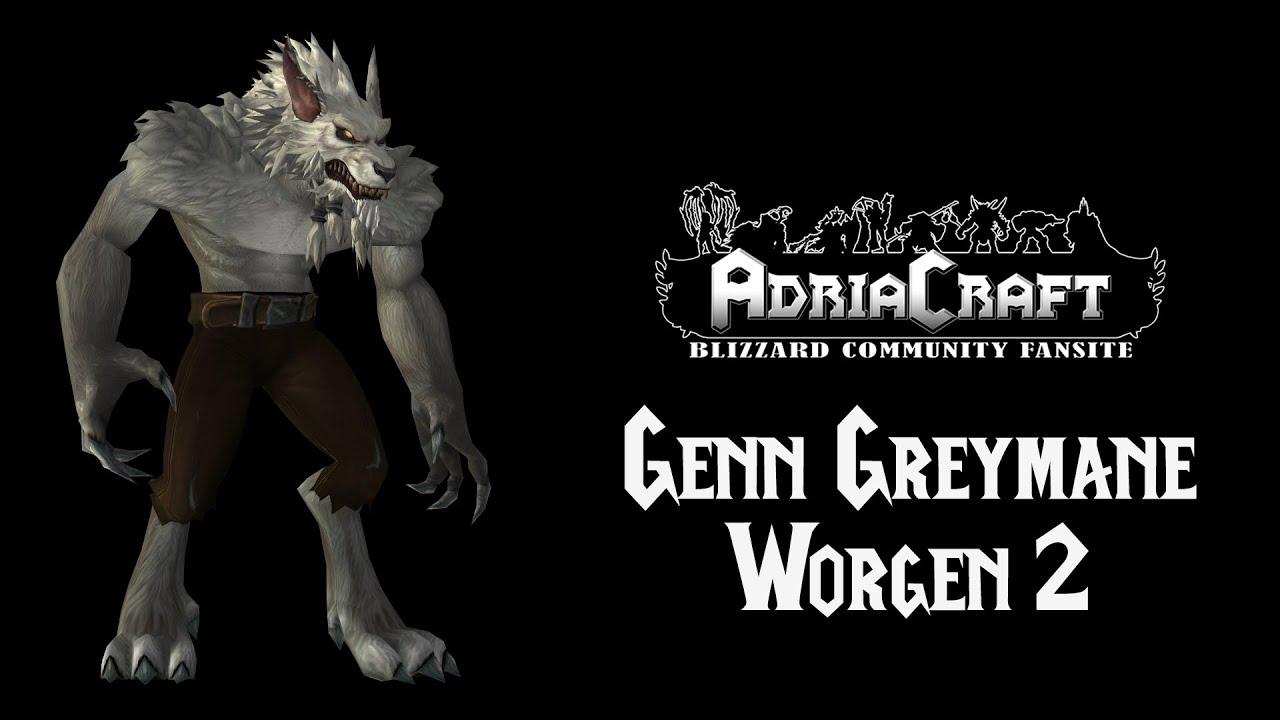 Genn Greymane Worgen - YouTube