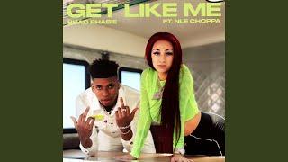 Get Like Me (feat. NLE Choppa)