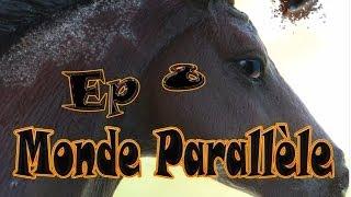Episode 8 - Monde Parallèle
