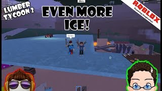 Roblox - Lumber Tycoon 2 - Jengle12 and the Ice Rink