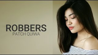 Video ROBBERS | THE 1975 cover by Patch Quiwa download MP3, 3GP, MP4, WEBM, AVI, FLV November 2017