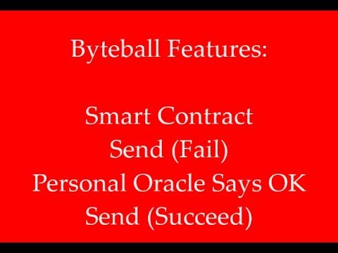 Byteball Features: Smart Contract, Personal Oracle
