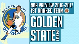 Golden State Warriors | 2016-17 NBA Preview (Rank #1)