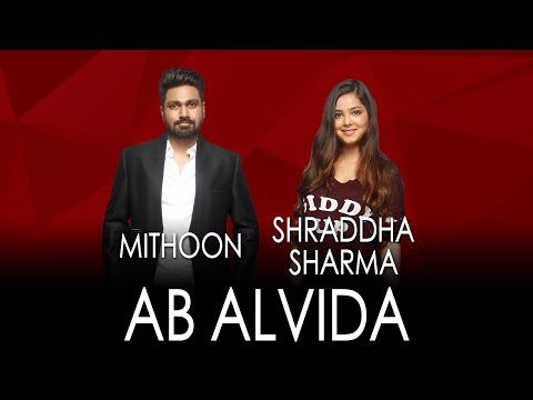 Jammin' - Ab Alvida By Mithoon & Shraddha Sharma #JamminNow