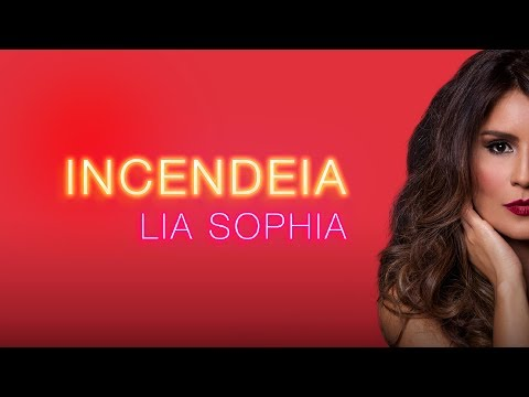 Lia Sophia - Incendeia (Áudio Oficial)