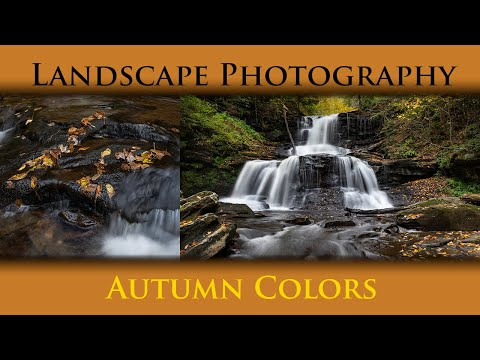 Landscape Photography –  Autumn Colors at Rickett's Glen