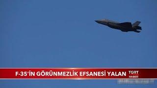 F-35'in Görünmezlik Efsanesi Yalan