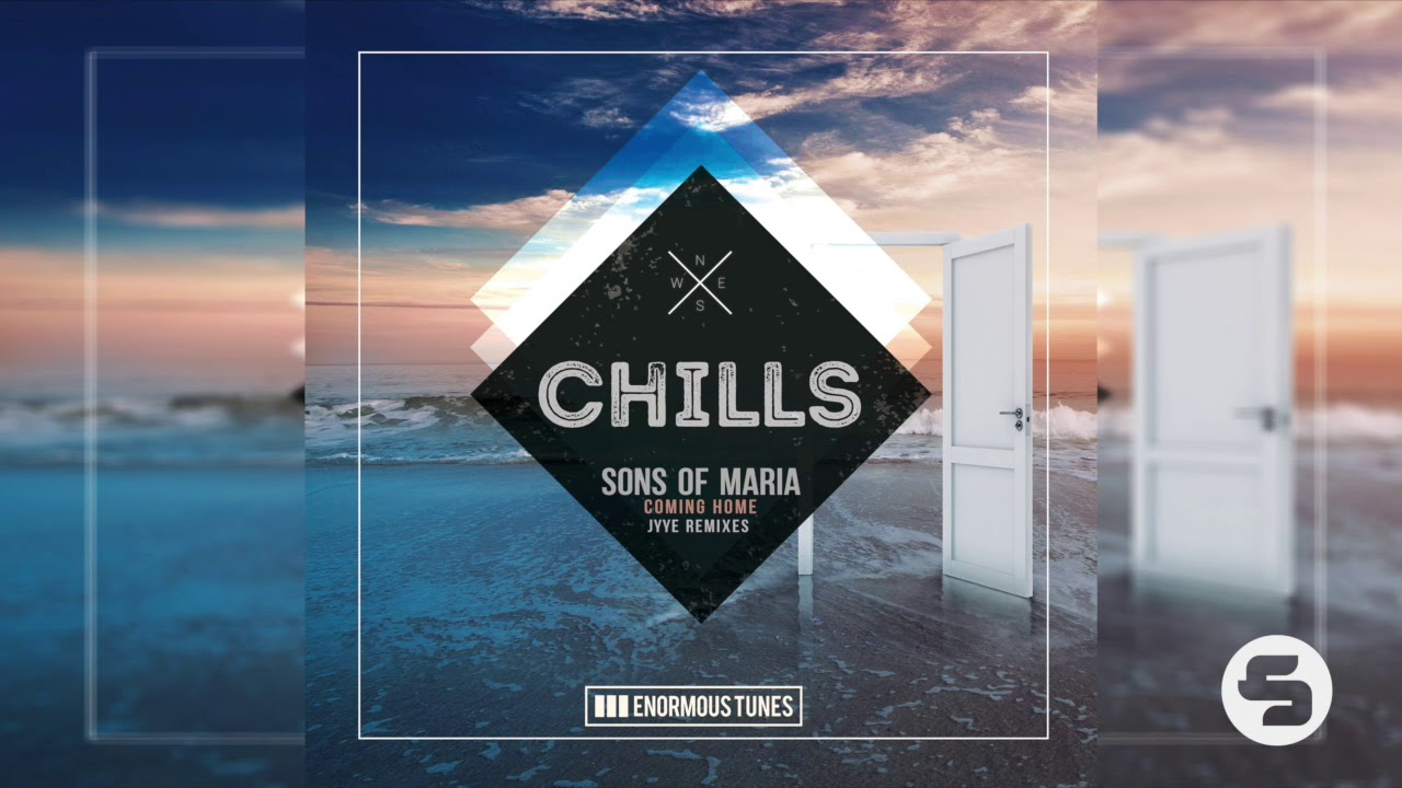 Download Sons Of Maria - Coming Home (Jyye Remix)