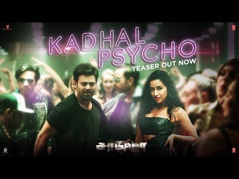 Saaho : Kadhal Psycho Song Teaser | Saaho Tamil Movie | Prabhas, Shraddha Kapoor