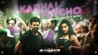 Saaho Kadhal Psycho Song Teaser Saaho Tamil Movie Prabhas Shraddha Kapoor