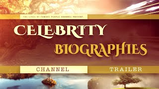 Celebrity Biographies Official Channel Trailer