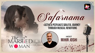 Safarnama - The Married Woman's Soulful journey through musical renditions hosted by Mihir Joshi