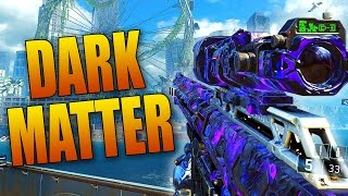 """DARK MATTER"" Camo Gameplay! Highest/Best Weapon Camo in Black Ops 3!"