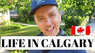 Life In Calgary, Alberta.
