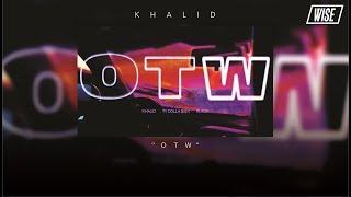 Khalid - OTW Ft. 6LACK & Ty Dolla $ign (Subtitulado Español) | Wise Subs