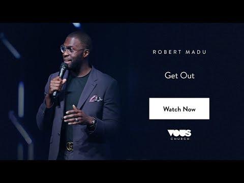 Robert Madu — Get Out