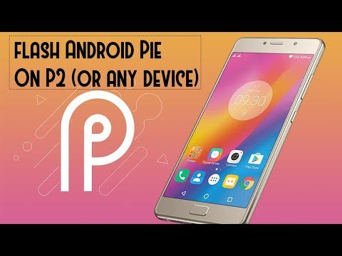 How to install Havoc Os Pie GSI On Lenovo P2 by Super Tech 007
