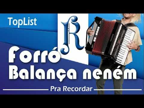 TopList Forró Balança Neném - Pra Recordar Ranavio Studio