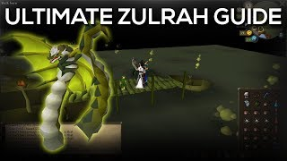 OSRS | Ultimate Zulrah Guide (Updated 2018) - NEW MAP, Everything FULLY Explained!