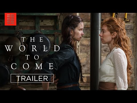 THE WORLD TO COME | Official Trailer I Bleecker Street