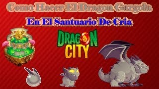 Como Hacer El Dragon Gargola De Dragon City