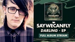 "SayWeCanFly - ""When I Come Home"" (Full Album Stream)"