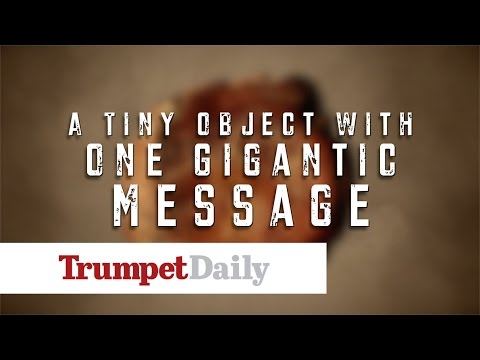 A Tiny Object With One Gigantic Message - The Trumpet Daily