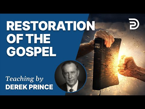 Good News of the Kingdom, Part 2 - Restoration of the Messag