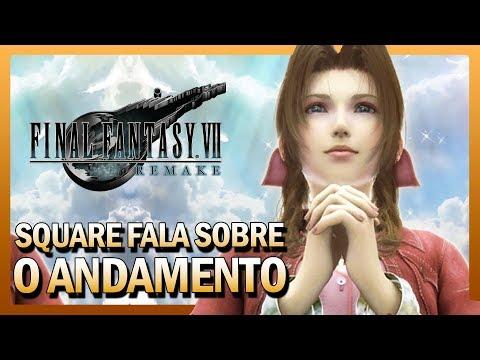 Final Fantasy VII Remake - Square fala sobre o Andamento
