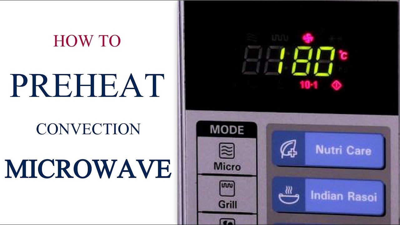 How To Pre Heat A Convection Microwave Oven Series Cakeore
