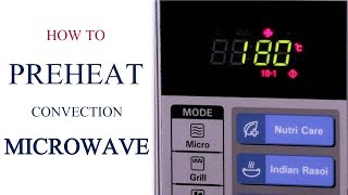 How To Pre-heat A Convection Microwave | Oven Series | Cakes And More thumbnail