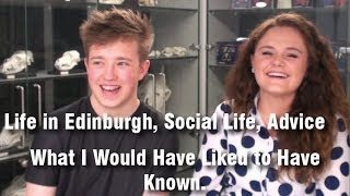Life in Edinburgh, Social Life, Advice - What I Would Have Liked to Have Known.