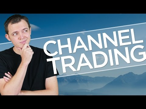 Channel Trading: Trading within the Channel or After the Channel Break?