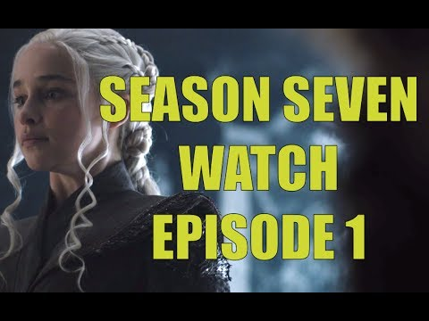 Preston's Game Of Thrones Season Seven Watch - Season 7 Episode 1 Dragonstone Review