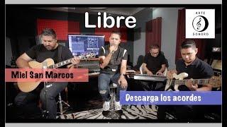 Libre - Miel San Marcos - Descarga los Acordes