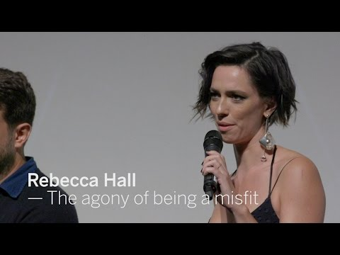 REBECCA HALL The agony of being a misfit  TIFF 2016