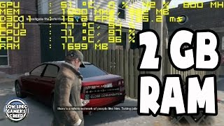 Watch Dogs on 2 GB RAM [Low End PC] | Gameplay Tested